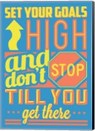 Set Your Goals High Fine-Art Print