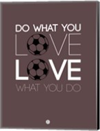 Do What You Love Love What You Do 12 Fine-Art Print