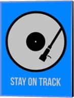 Stay On Track Vinyl 2 Fine-Art Print