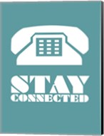 Stay Connected 4 Fine-Art Print