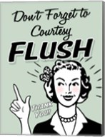 Don't Forget To Flush Fine-Art Print