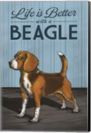 Life is Better with a Beagle Fine-Art Print