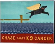 Chase Away K9 Cancer Fine-Art Print