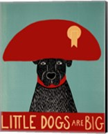 Little Dogs Are Big Fine-Art Print