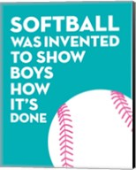 Softball Quote - White on Teal Fine-Art Print