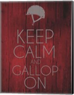 Keep Calm and Gallop On - Red Fine-Art Print