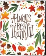 Harvest Time Always Be Thankful Fine-Art Print