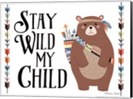 Stay Wild My Child Fine-Art Print