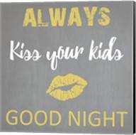 Always Kiss Good Night Fine-Art Print