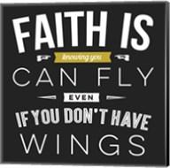 Faith Is Fine-Art Print