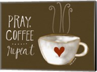 Pray, Coffee, Repeat Fine-Art Print