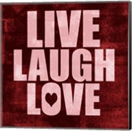 Live Laugh Love-Grunge Fine-Art Print