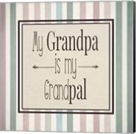 My Grandpa Is My Grandpal Mauve and Green Stripes Fine-Art Print