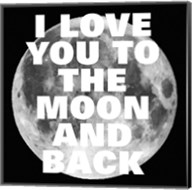 Love You to the Moon and Back Fine-Art Print
