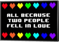All Because Two People Fell in Love Fine-Art Print
