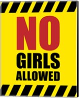 No Girls Allowed - Yellow Hazard Sign Fine-Art Print