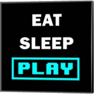 Eat Sleep Play - Black with Blue Text Fine-Art Print