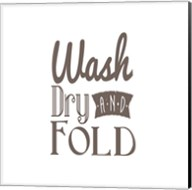 Wash Dry And Fold Brown Text Fine-Art Print