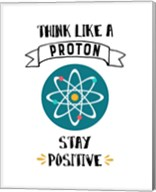 Think Like A Proton White Fine-Art Print