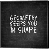 Geometry Keeps You In Shape Chalkboard Fine-Art Print