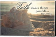 Faith Makes Things Possible Fine-Art Print