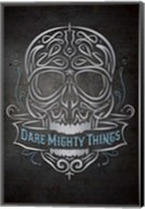Dare Mighty Fine-Art Print
