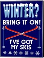 Winter Bring It Skis Fine-Art Print