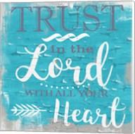 Trust In The Lord Rustic Aqua Fine-Art Print