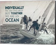 Together We Are An Ocean - Sailing Team Grayscale Fine-Art Print