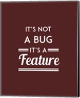 It's Not A Bug, It's A Feature - Red Background Fine-Art Print