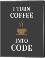 I Turn Coffee Into Code - Coffee Cup Gray Background Fine-Art Print