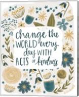 Kindness Changes the World Fine-Art Print