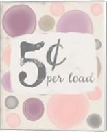 5 Cents Per Load Fine-Art Print