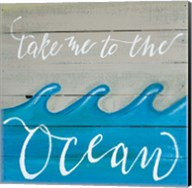 Take Me to the Ocean Fine-Art Print