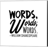Words Words Words Shakespeare Black Fine-Art Print