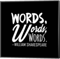 Words Words Words Shakespeare White Fine-Art Print