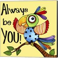 Be You Bird Fine-Art Print