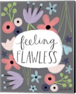 Feeling Flawless Fine-Art Print