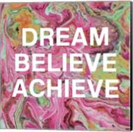 Dream, Believe, Achieve Fine-Art Print