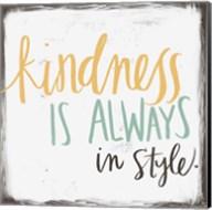 Kindness is Always in Style Fine-Art Print
