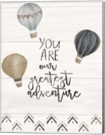 You Are the Greatest Adventure Fine-Art Print
