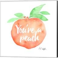 You're a Peach Fine-Art Print