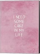 Cake In My Life Fine-Art Print