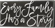 Every Family Has a Story Fine-Art Print