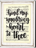 Bind My Wandering Heart to Thee Fine-Art Print