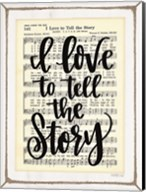 I Love to Tell the Story Fine-Art Print
