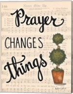 Prayer Changes Things Fine-Art Print