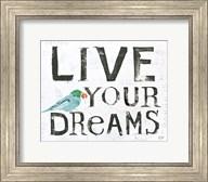 Live Your Dreams Fine-Art Print