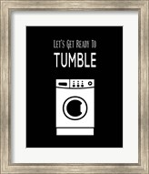 Let's Get Ready To Tumble - Black Fine-Art Print
