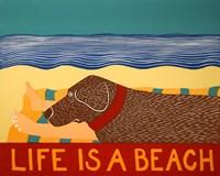 Life Is A Beach Choc Framed Print